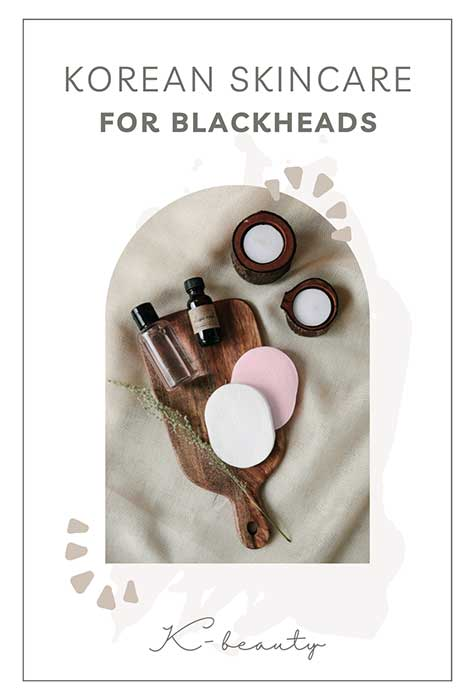 korean-skincare-for-blackheads