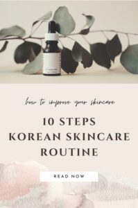 10 steps Korean skincare routine