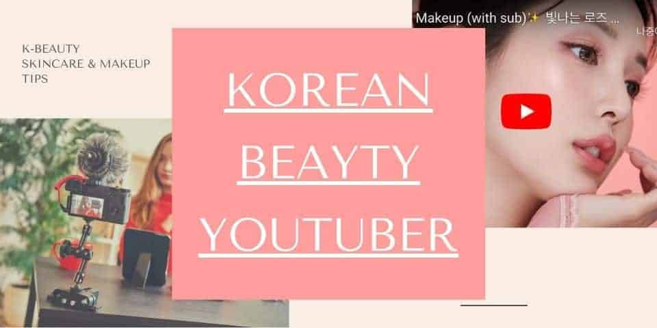 Korean beauty youtubers