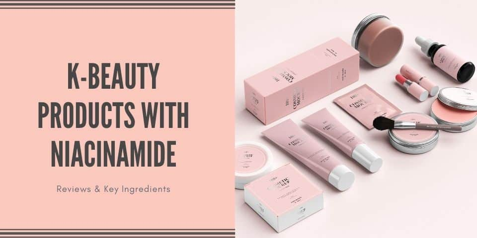 k beauty products with niacinamide