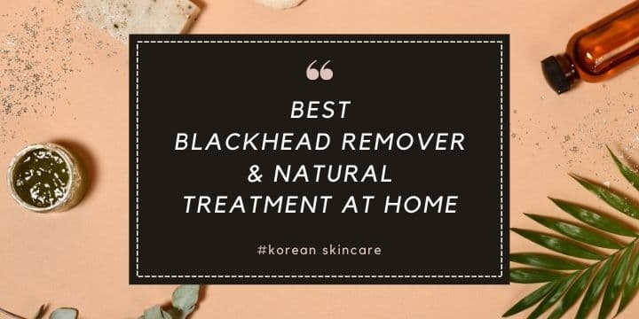 best blackhead remover on nose