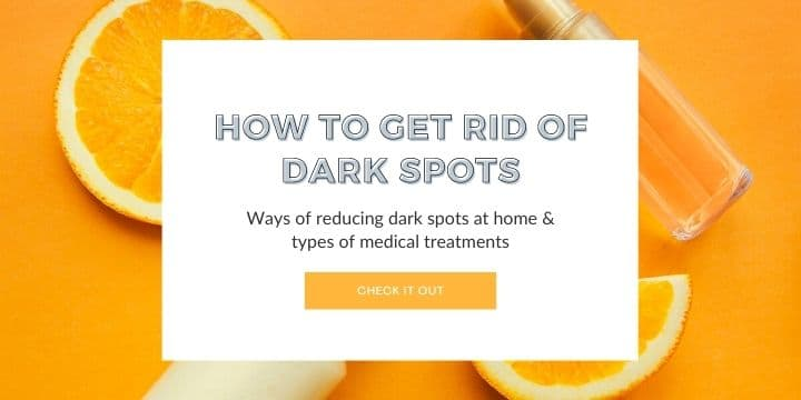 how to get rid of dark spots treatment
